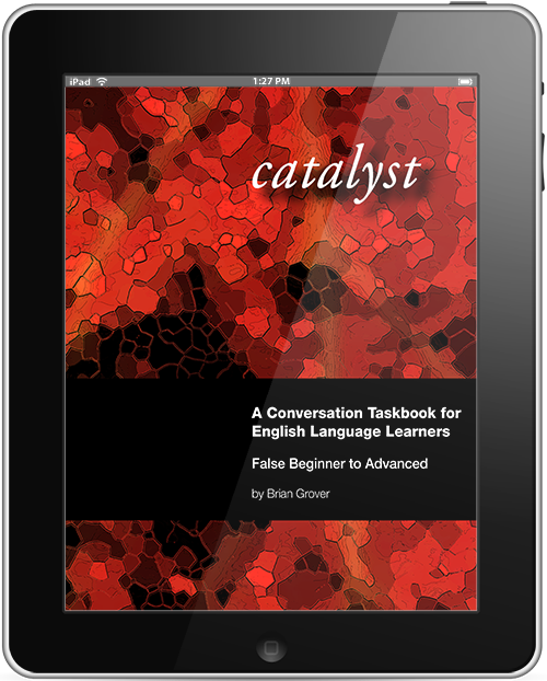 Catalyst: A Conversation Taskbook for English Language Learners